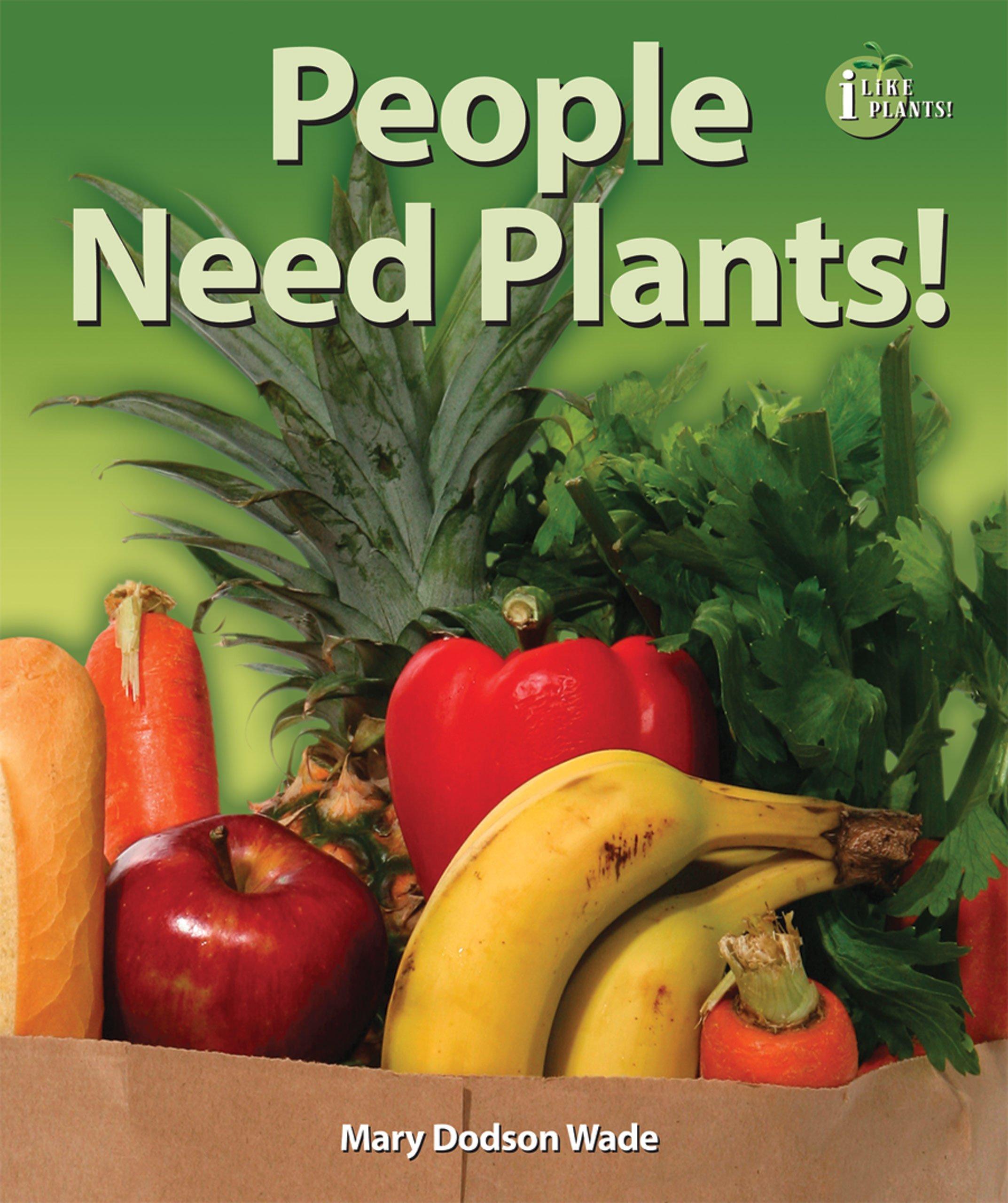 Download People Need Plants! (I Like Plants!) pdf epub