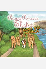 Puppy Princess Sheba Goes to Africa Paperback