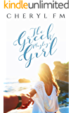 The Greek Playboy's Girl (Falling For A Womaniser Book 2)