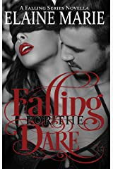 Falling For The Dare (A Falling Series Novella) Kindle Edition