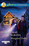 Christmas Stalking: Faith in the Face of Crime (Guardians, Inc. Series Book 4)