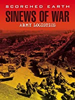 Scorched Earth: Sinews of War