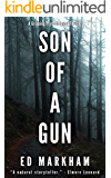 Son of a Gun (A David and Martin Yerxa Thriller - Book 2)