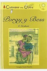 Porgy y Bess (Infantil y juvenil) (Spanish Edition) Hardcover