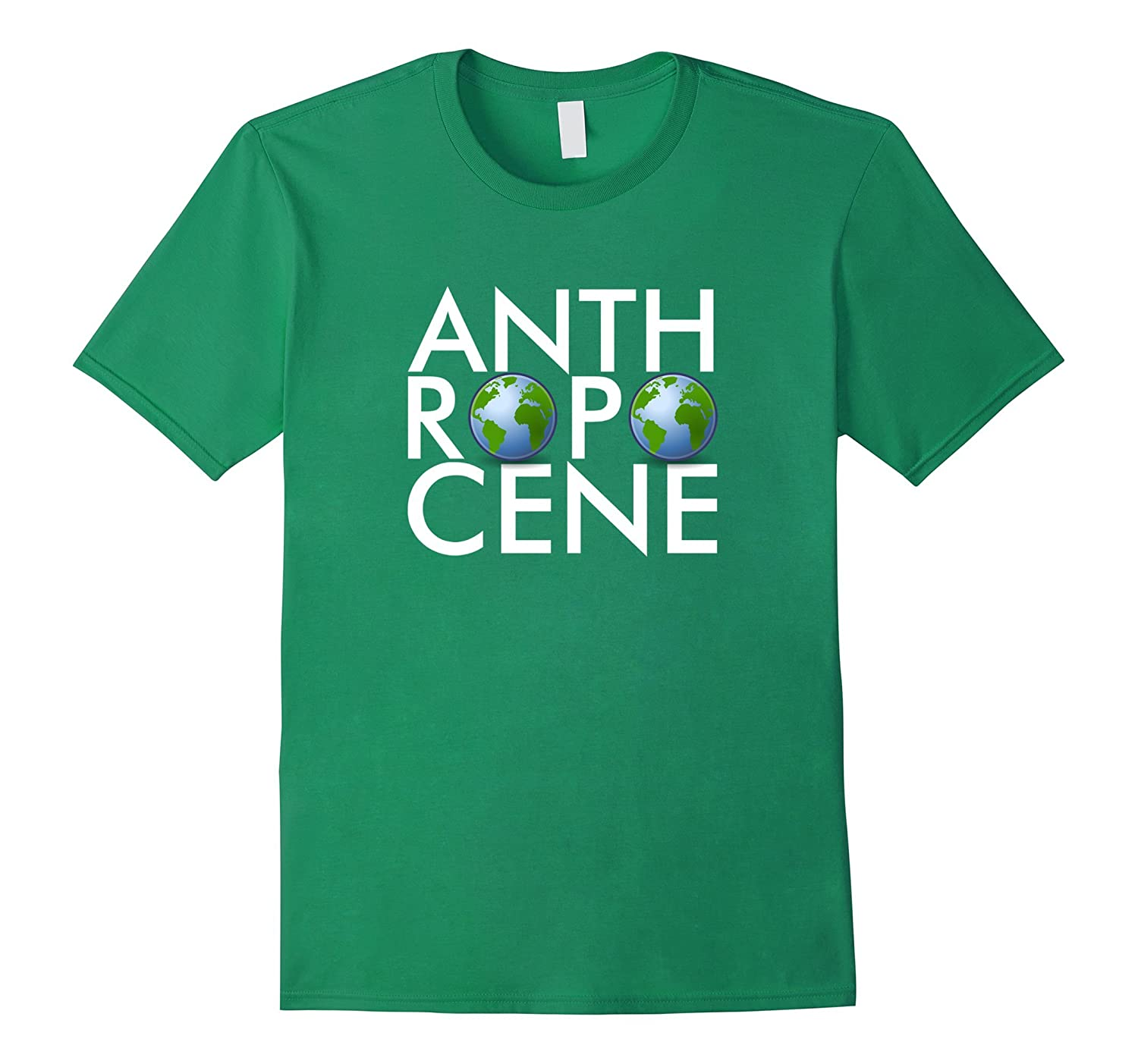 Anthropocene T-Shirt Protect our Environment  Earth Day-CD