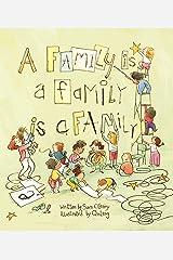 A Family Is a Family Is a Family Kindle Edition