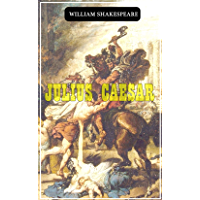 Julius Caesar - (World-renowned classic author's work) (Original content) (ANNOTATED)