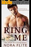 RING ME: A Fake Fiancé Romance