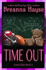 Time Out (Game Plan Series Book 2) Kindle Edition