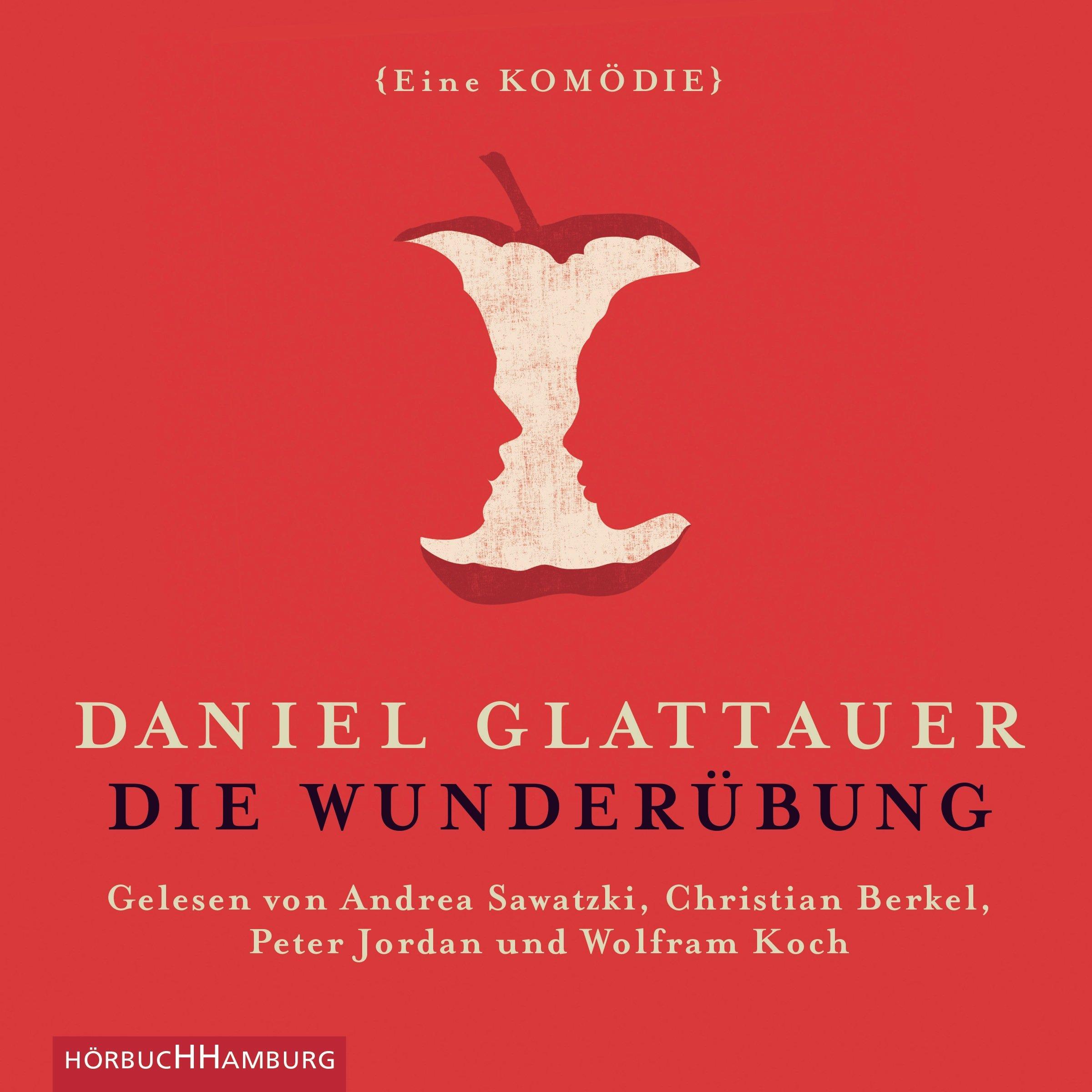 Die Wunderübung Eine Komödie 2 Cds Amazonde Daniel Glattauer