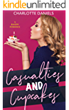 Casualties and Cupcakes (A Bakery Romance Series Book 1)
