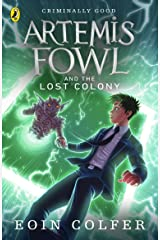 Artemis Fowl and the Lost Colony Kindle Edition