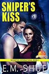 Sniper's Kiss: Securities International Book 1 Kindle Edition