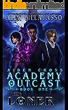 The Loner: A Supernatural Superhero Academy Series (Aiden Cross: Academy Outcast Book 1)