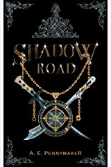 Shadow Road: Shadows Rising Trilogy: Book 1 Kindle Edition