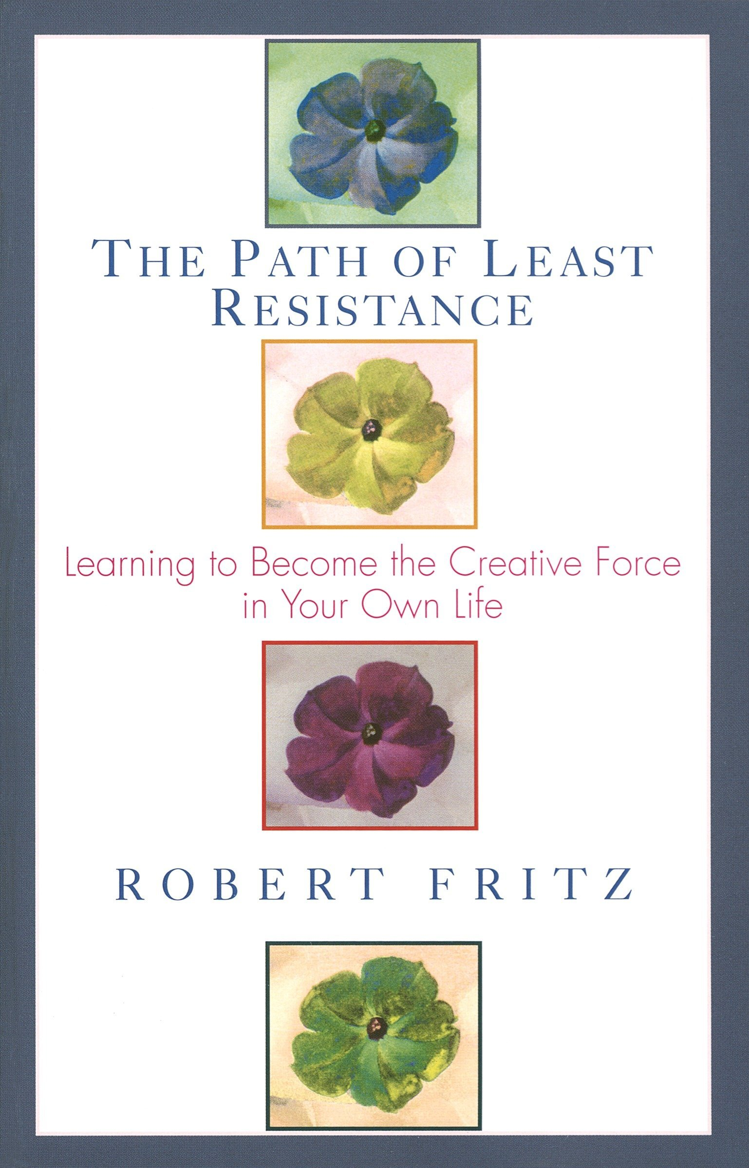 Path Of Least Resistance Learning To Become The Creative Force In Basic Concepts Electricity Electronics Textbook Your Own Life Robert Fritz 8601420121591 Books