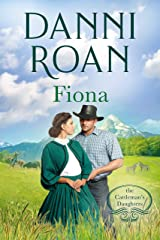 Fiona: Book Two: The Cattleman's Daughter Kindle Edition