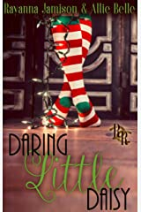 Daring Little Daisy: A Rawhide Ranch Christmas Novella Kindle Edition