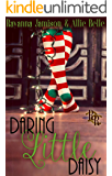 Daring Little Daisy: A Rawhide Ranch Christmas Novella