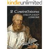 2 Corinthians: Discipleship Lessons (JesusWalk Bible Study Series)