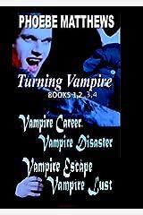 Turning Vampire Books 1,2,3,4 Kindle Edition
