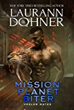Mission: Planet Biter (Veslor Mates Book 4)