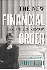 The New Financial Order: Risk in the 21st Century Kindle Edition