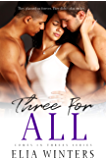 Three For All (Comes In Threes Book 3) (English Edition)