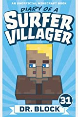 Diary of a Surfer Villager: Book 31: (an unofficial Minecraft book) Kindle Edition