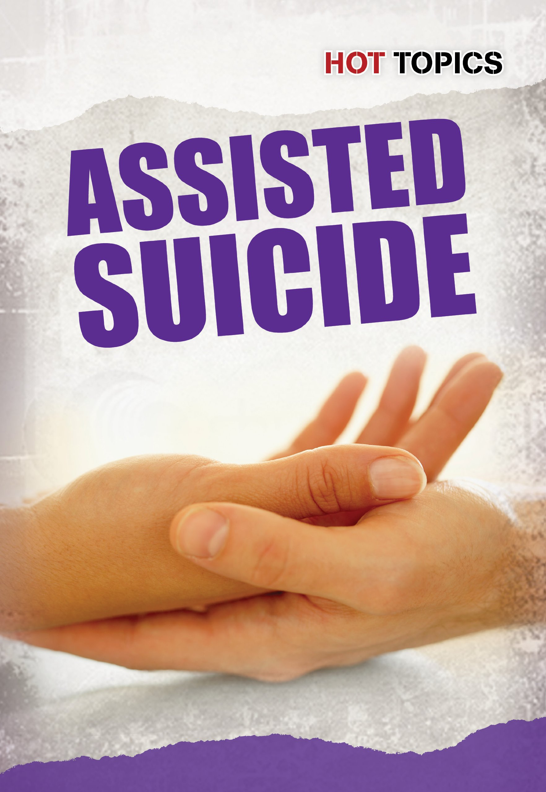 Assisted Suicide (Hot Topics) ebook
