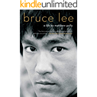 Bruce Lee: A Life (English Edition)