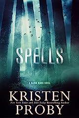 Spells: A Bayou Magic Novel Kindle Edition