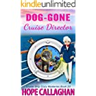Dog-Gone Cruise Director: A Cruise Ship Cozy Mystery (Millie's Cruise Ship Mysteries Book 20)