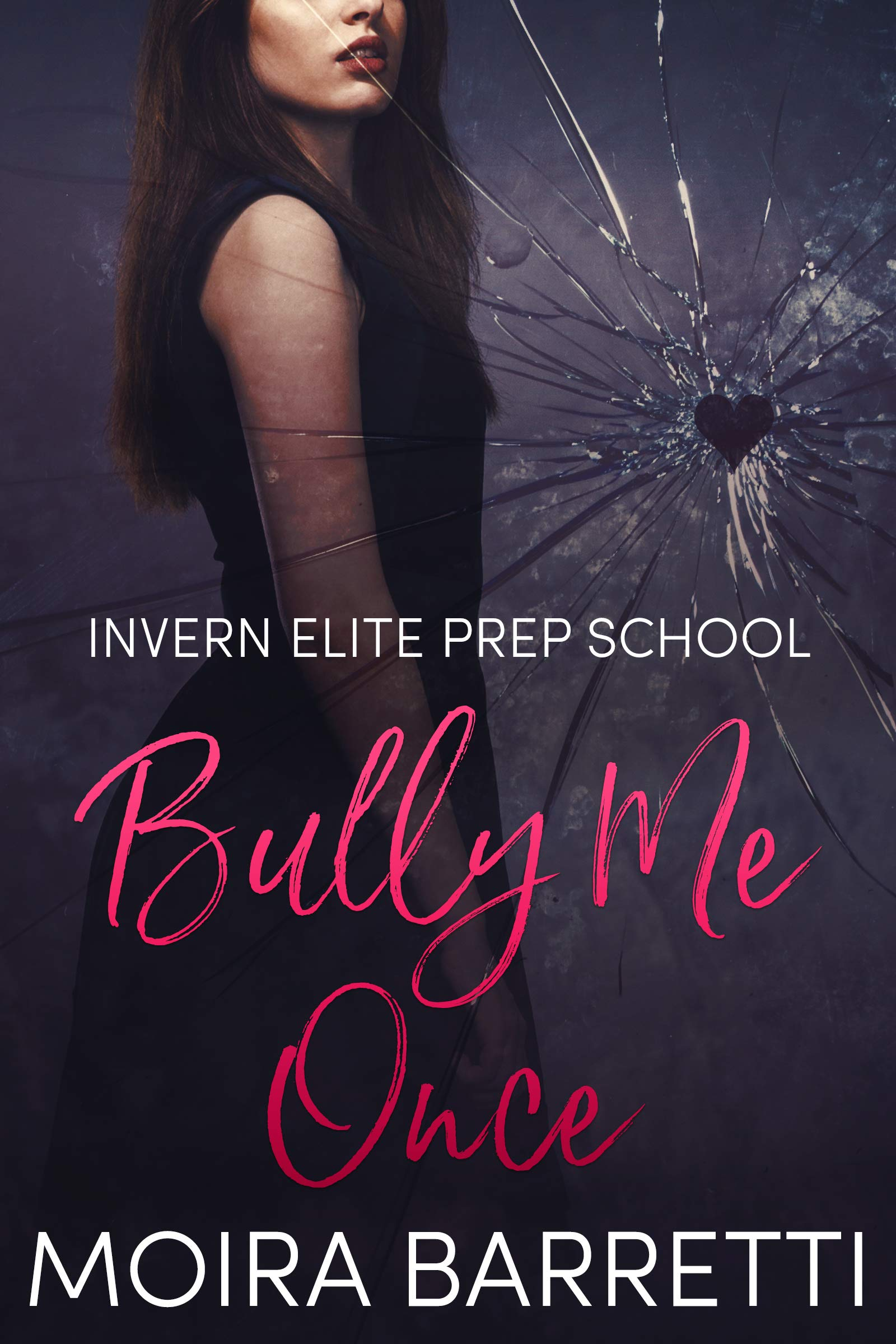 Bully Me Once  Invern Elite Prep School Book 1   English Edition