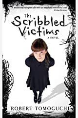 The Scribbled Victims (Black Wax Vampire Trilogy Book 1) Kindle Edition