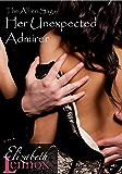 Her Unexpected Admirer (The Alfieri Saga Book 4)