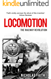 Locomotion: The Railway Revolution