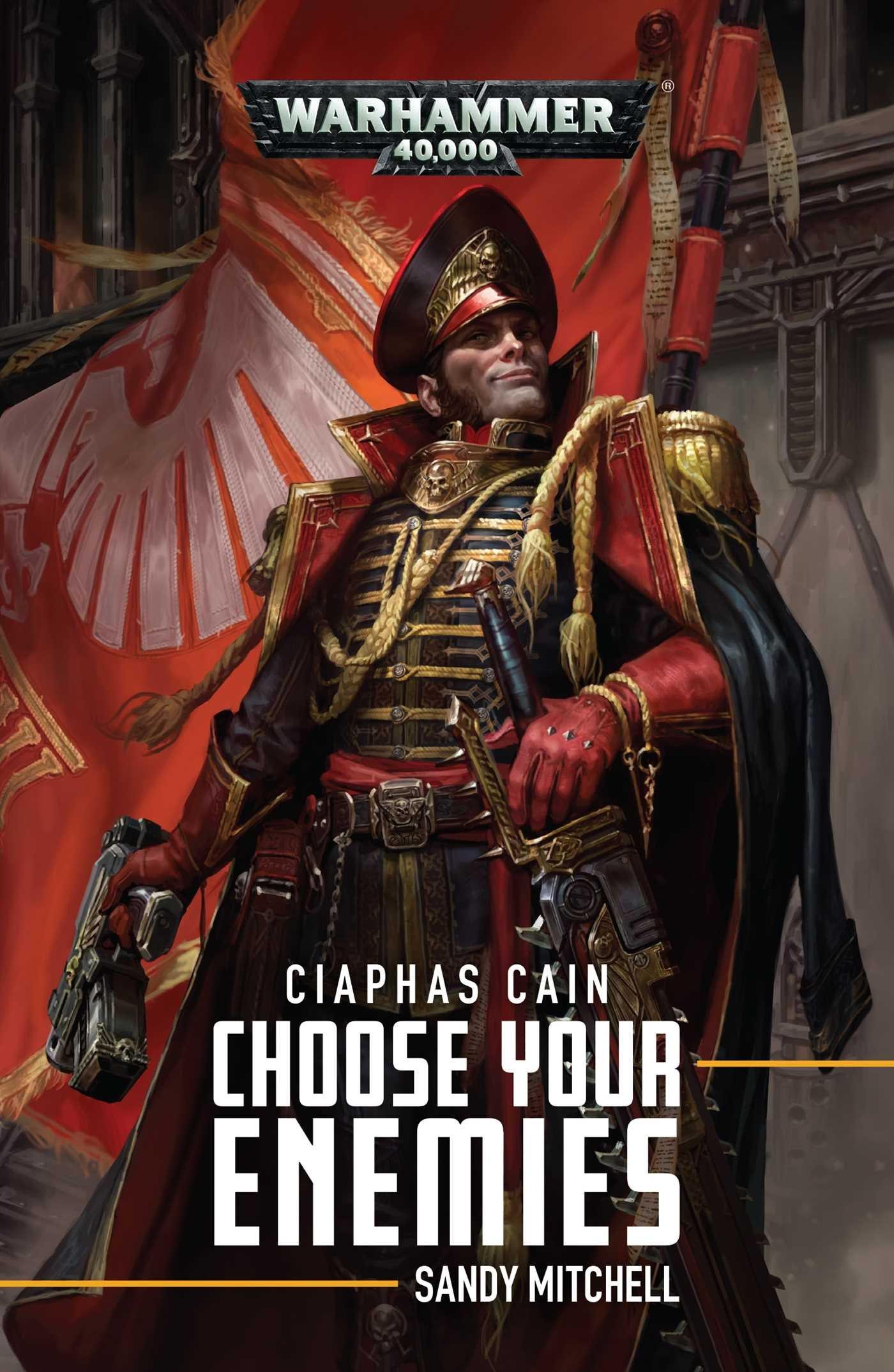 Ciaphas Cain: Choose Your Enemies: Choose Your Enemies (10): Sandy