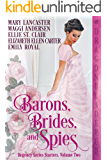 Barons, Brides, and Spies: Regency Series Starter Collection Volume Two