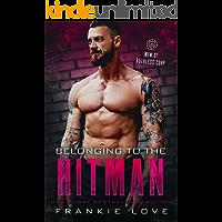 Belonging to the Hitman: Men of Ruthless Corp.