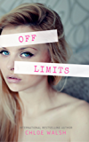 Off Limits: Faking It #1 (English Edition)