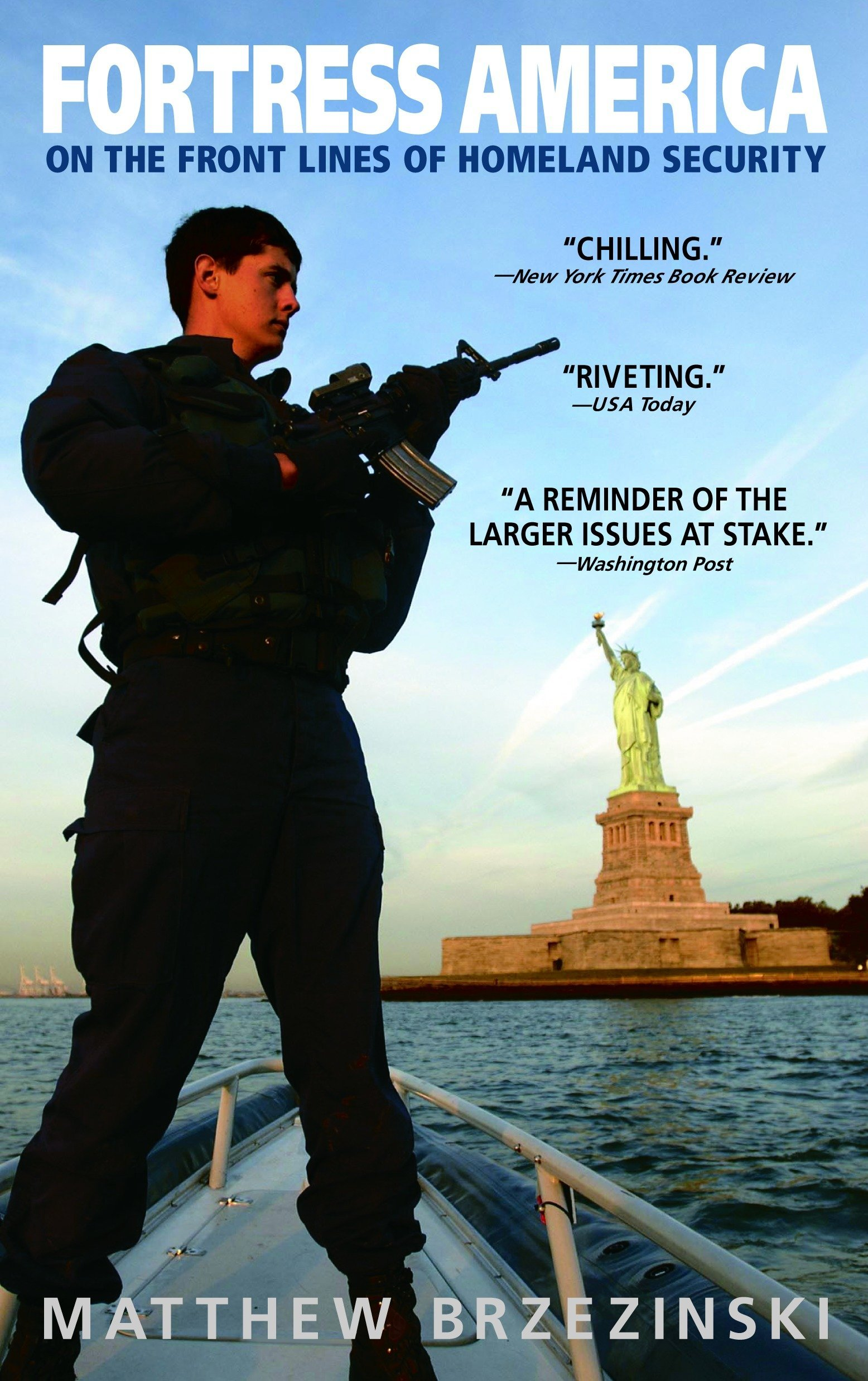 Fortress America: On the Front Lines of Homeland Security pdf epub