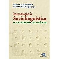 Introdução à Sociolinguística. O Tratamento da Variação