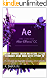 LEARN GRAPHICS DESIGN AND VISUAL EFFECTS TECHNIQUES USING ADOBE AFTER EFFECTS CC: USER GUIDE for Keylight on Adobe After Effects