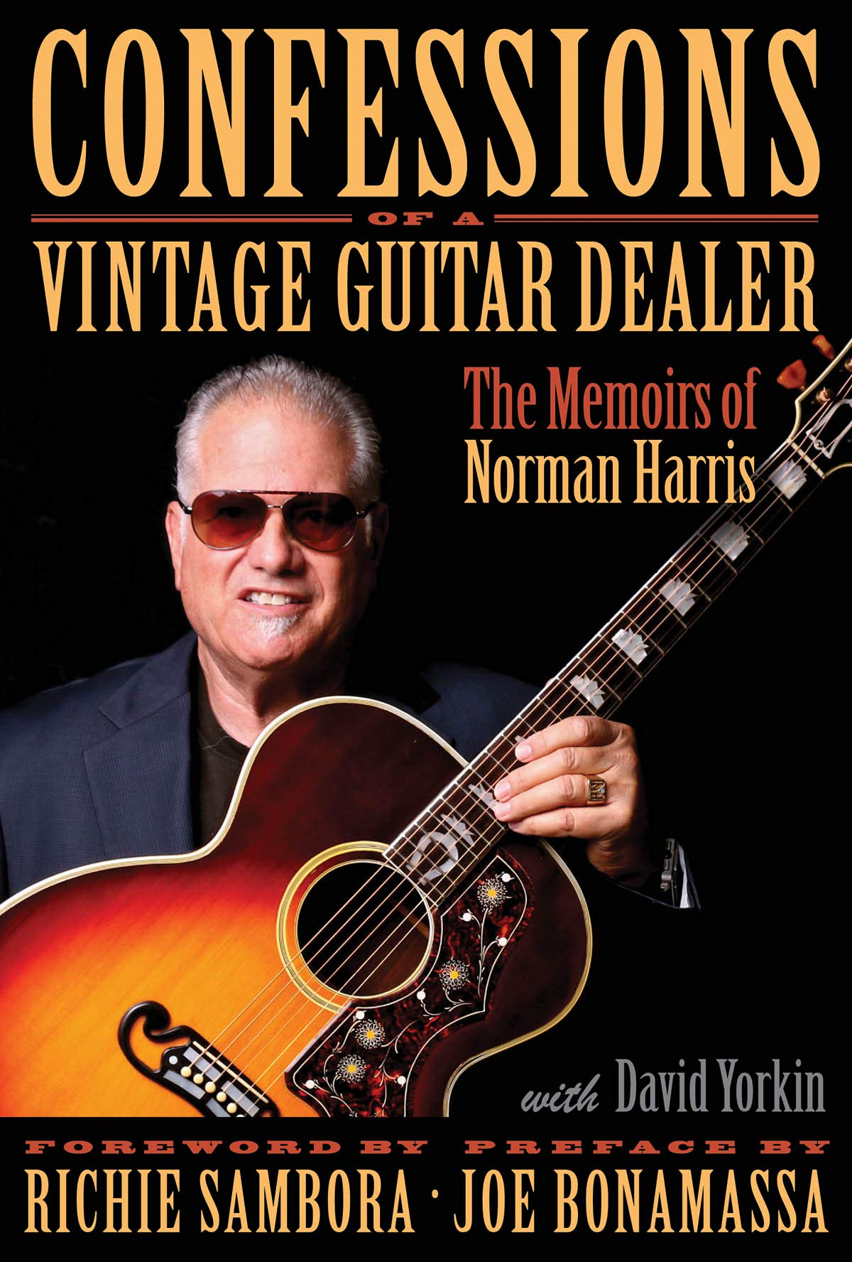 Confessions of a Vintage Guitar Dealer: The Memoirs of Norman Harris by Hal Leonard