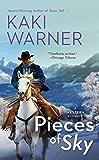 Pieces of Sky (Western Romance, A Book 1)