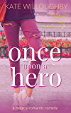 Once Upon a Hero (Be Wished Book 4)