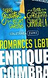 Romances LGBT de Enrique Coimbra: Coletânea 2 em 1