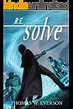 R.E.solve (Rain Experience Book 2)