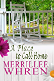 A Place to Call Home: Contemporary Christian Romance (Front Porch Promises Book 2)